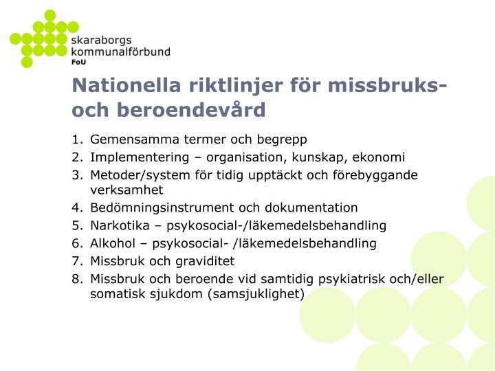 Nationella riktlinjer för missbruks- och beroendevård