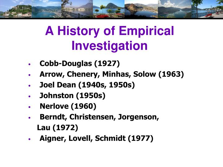 A History of Empirical Investigation