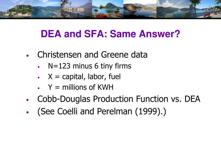DEA and SFA: Same Answer?