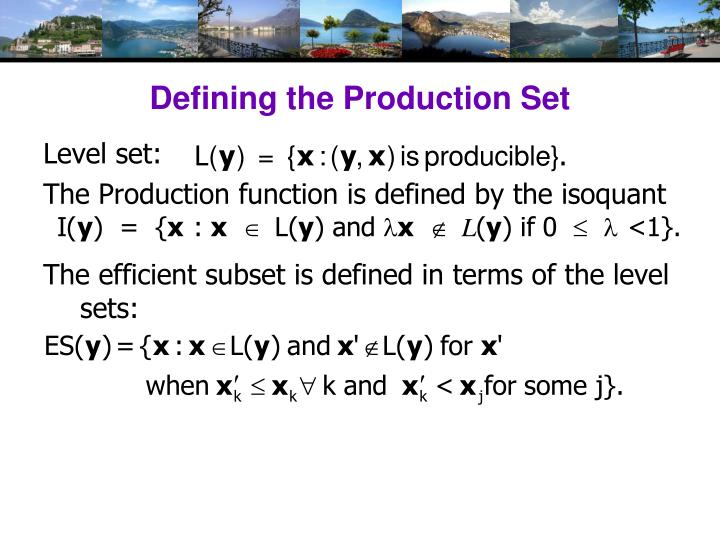 Defining the Production Set