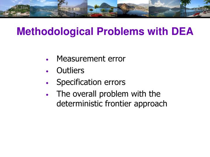 Methodological Problems with DEA