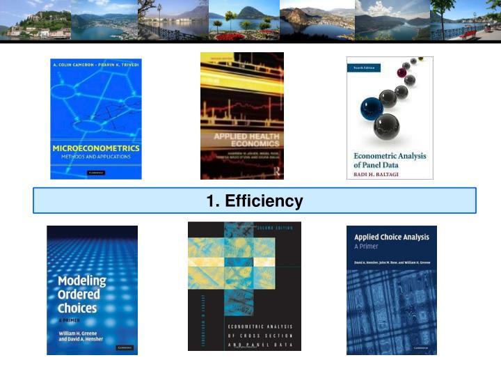 1. Efficiency