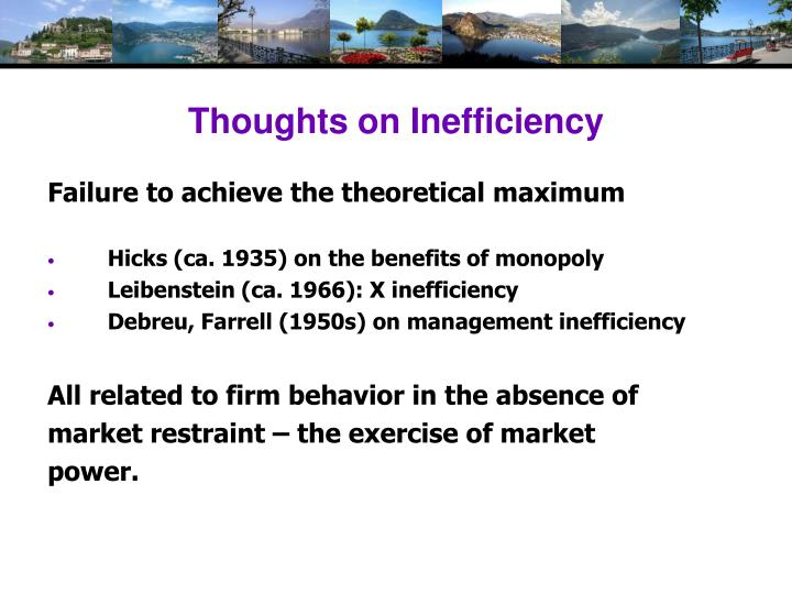 Thoughts on Inefficiency