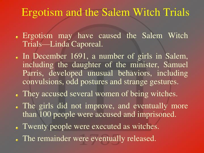 Ergotism and the Salem Witch Trials