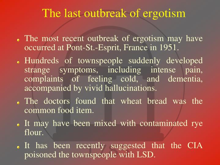 The last outbreak of ergotism