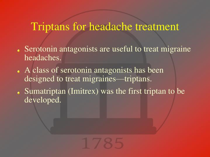 Triptans for headache treatment