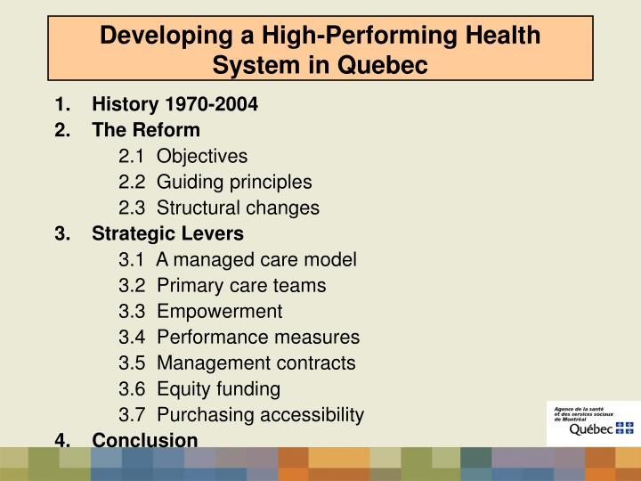 Developing a high performing health system in quebec