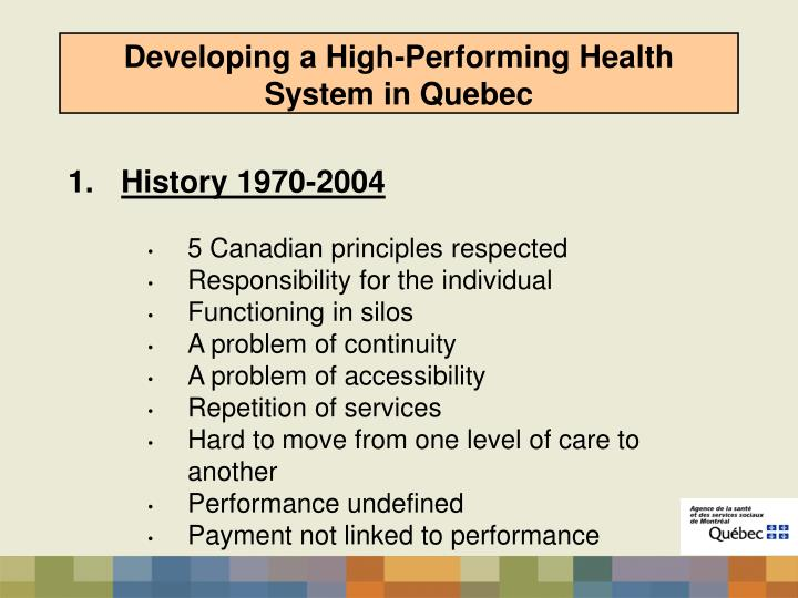 Developing a high performing health system in quebec1