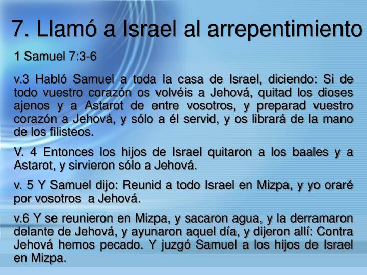 7. Llam a Israel al arrepentimiento