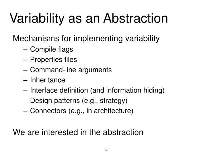 Variability as an Abstraction