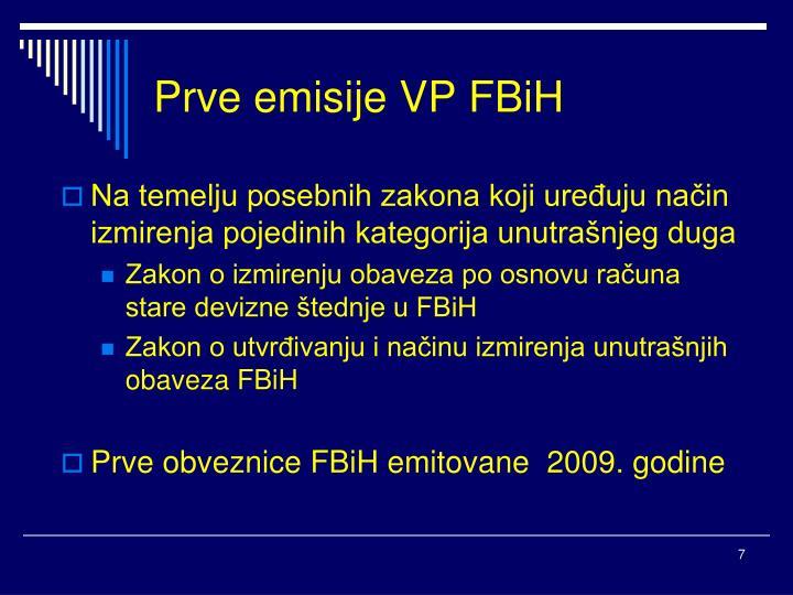 Prve emisije VP FBiH