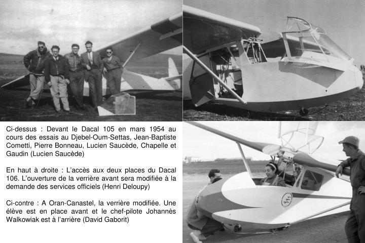 Ci-dessus : Devant le Dacal 105 en mars 1954 au cours des essais au Djebel-Oum-Settas, Jean-Baptiste Cometti, Pierre Bonneau, Lucien Saucde, Chapelle et Gaudin (Lucien Saucde)