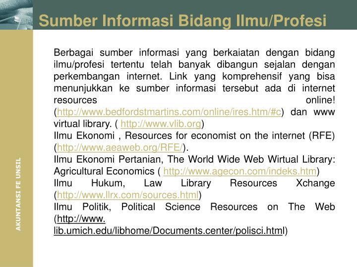 Sumber Informasi Bidang Ilmu/Profesi