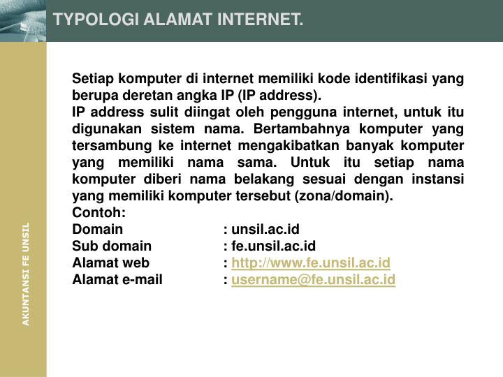 TYPOLOGI ALAMAT INTERNET.