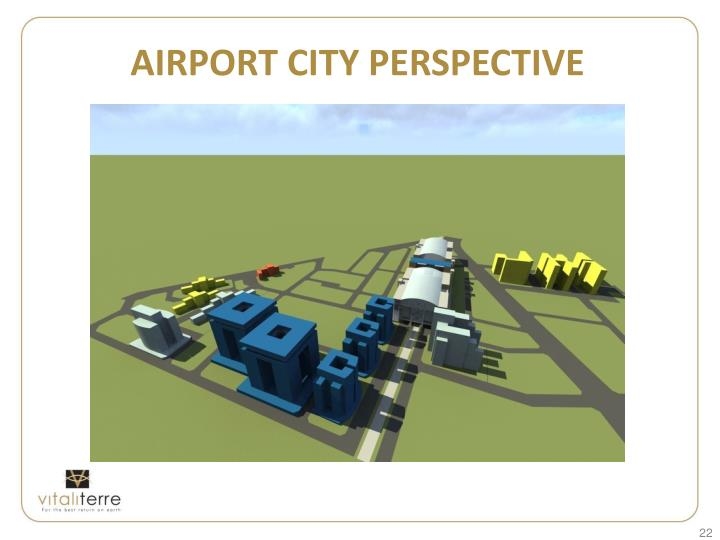 AIRPORT CITY PERSPECTIVE