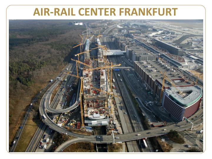 AIR-RAIL CENTER FRANKFURT