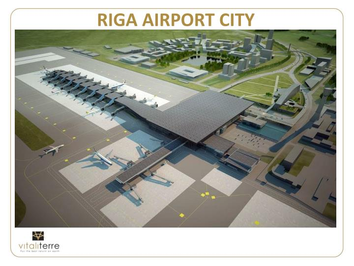 RIGA AIRPORT CITY