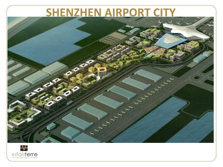SHENZHEN AIRPORT CITY