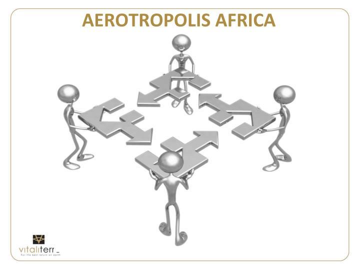 AEROTROPOLIS AFRICA
