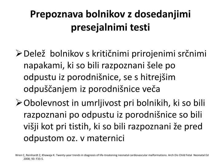Prepoznava bolnikov z dosedanjimi presejalnimi testi