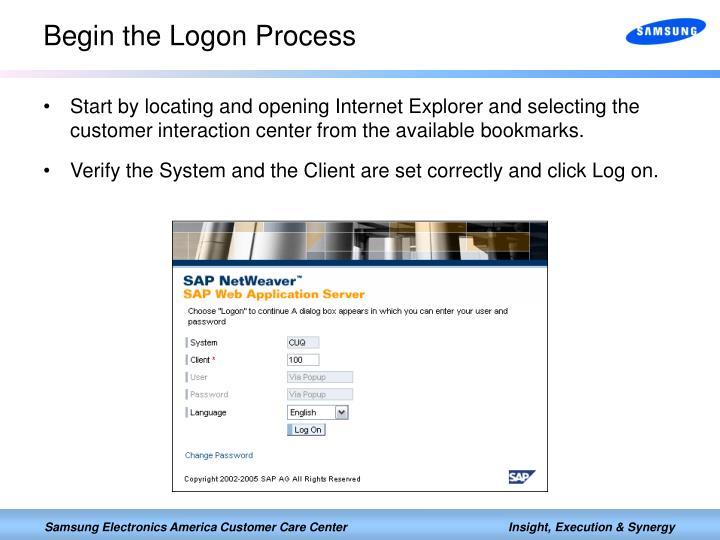 Begin the Logon Process