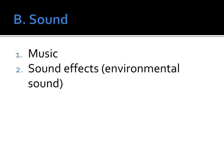 B. Sound