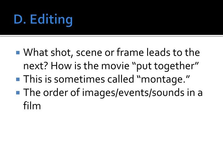 D. Editing