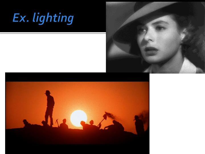 Ex. lighting