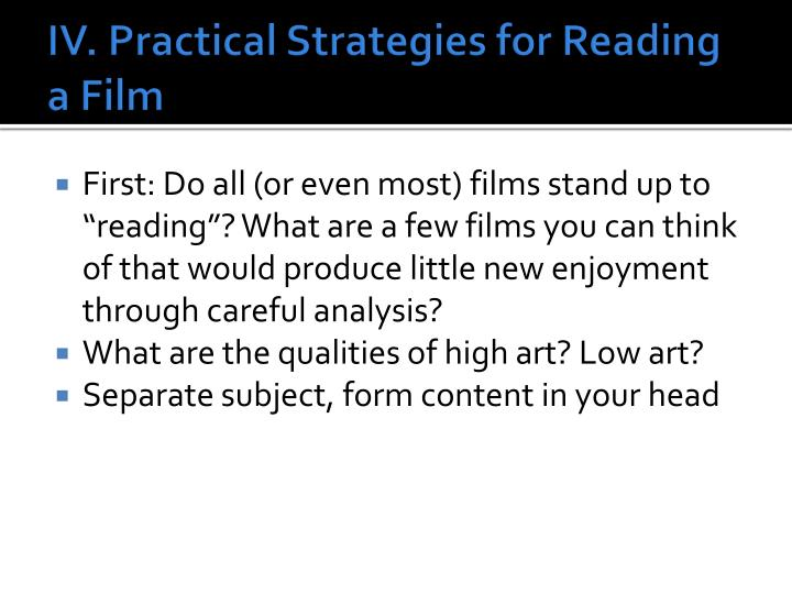 IV. Practical Strategies for Reading a Film