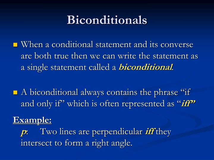 Biconditionals