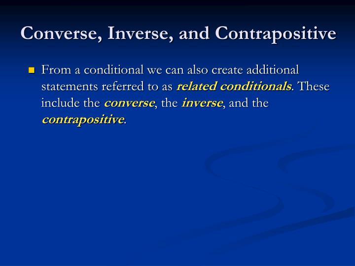 Converse, Inverse, and Contrapositive