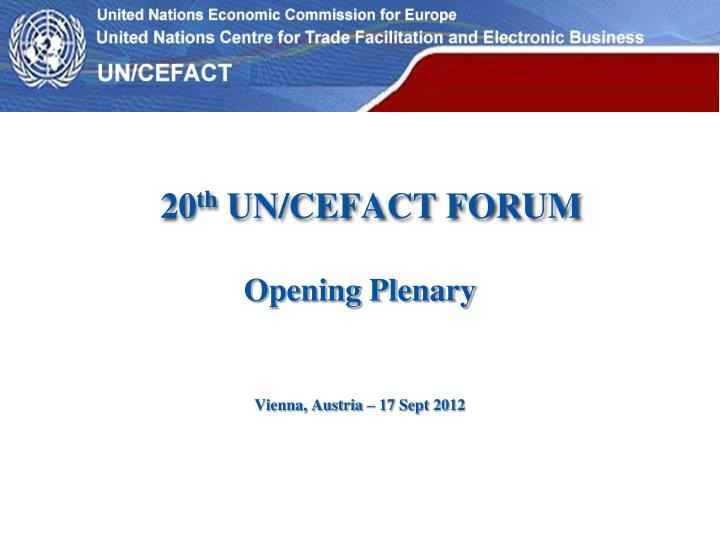 20 th un cefact forum