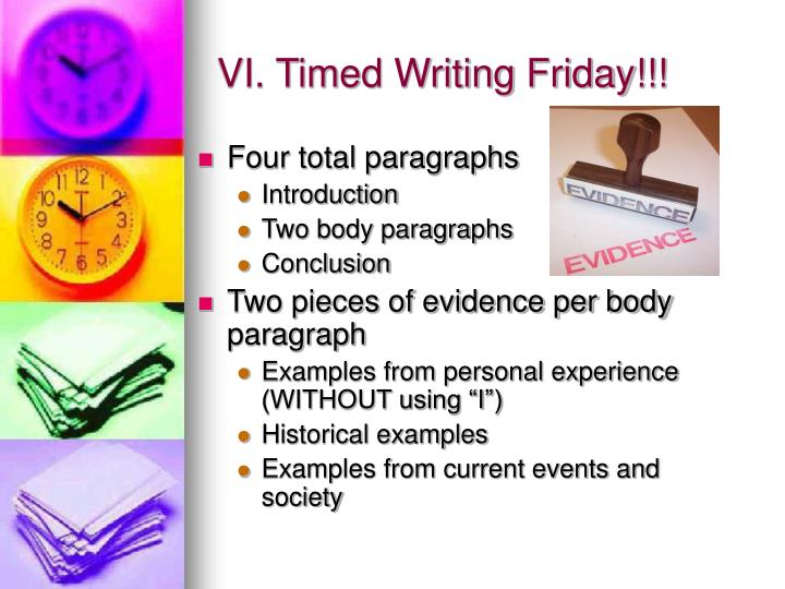 VI. Timed Writing Friday!!!