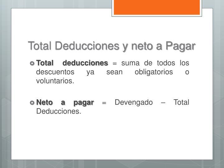 Total Deducciones y neto a Pagar