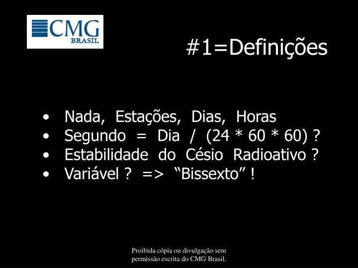#1=Definições