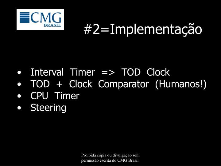 #2=Implementação