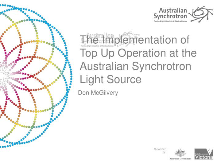 The implementation of top up operation at the australian synchrotron light source