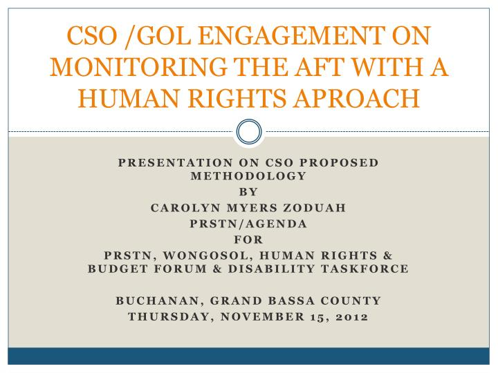 Cso gol engagement on monitoring the aft with a human rights aproach
