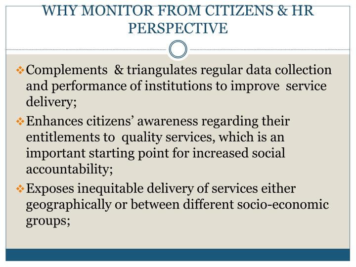 WHY MONITOR FROM CITIZENS & HR PERSPECTIVE