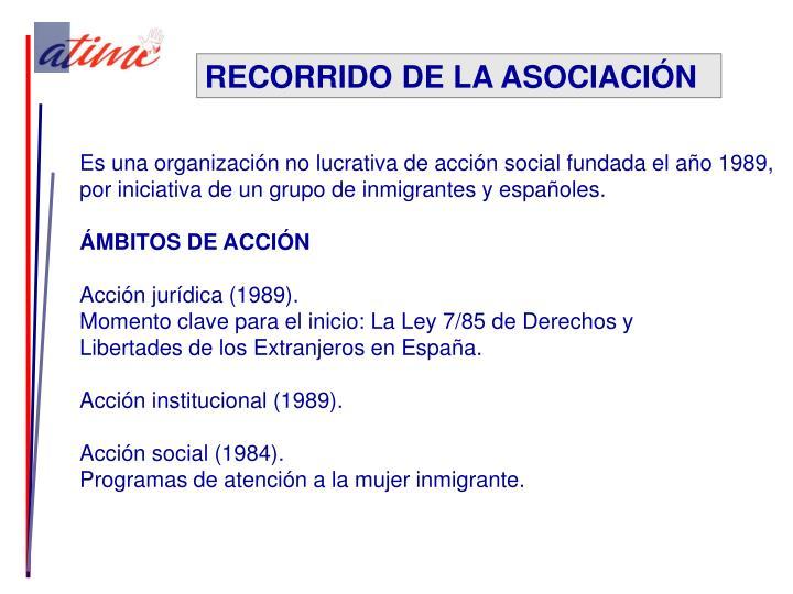 RECORRIDO DE LA ASOCIACIÓN