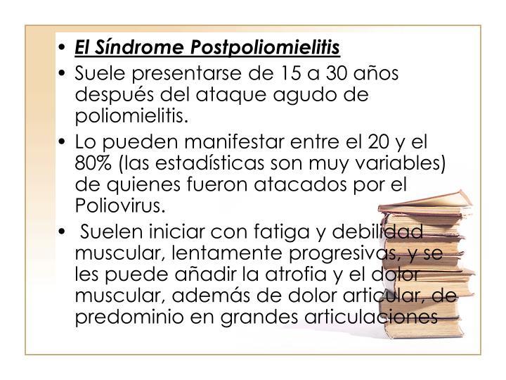 El Sndrome Postpoliomielitis
