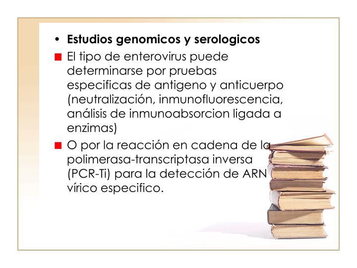 Estudios genomicos y serologicos