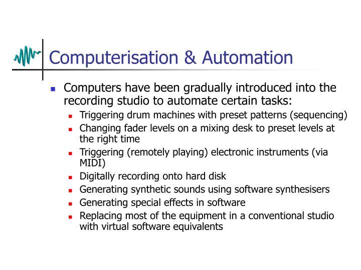 Computerisation & Automation