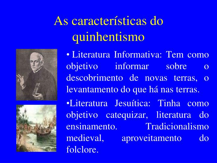 As características do quinhentismo