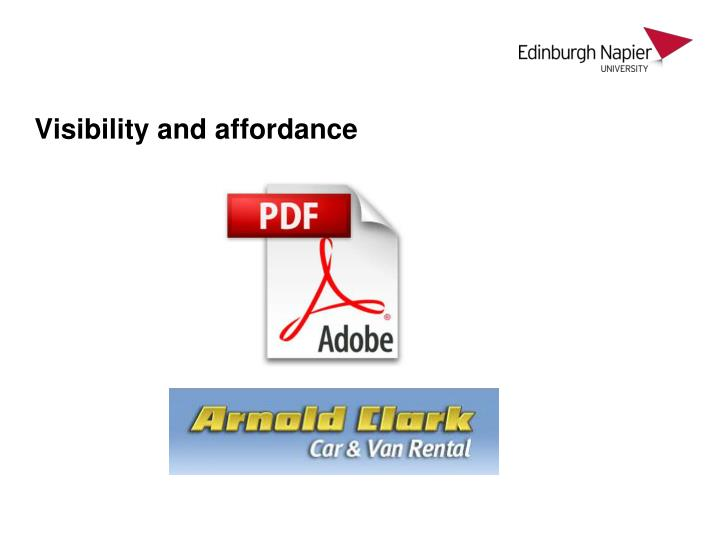 Visibility and affordance