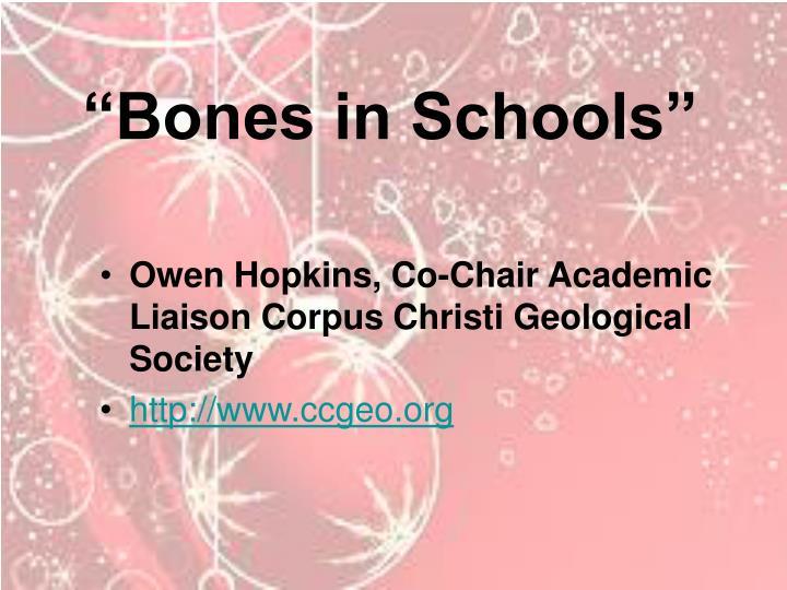 """""""Bones in Schools"""""""