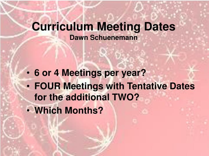 Curriculum Meeting Dates