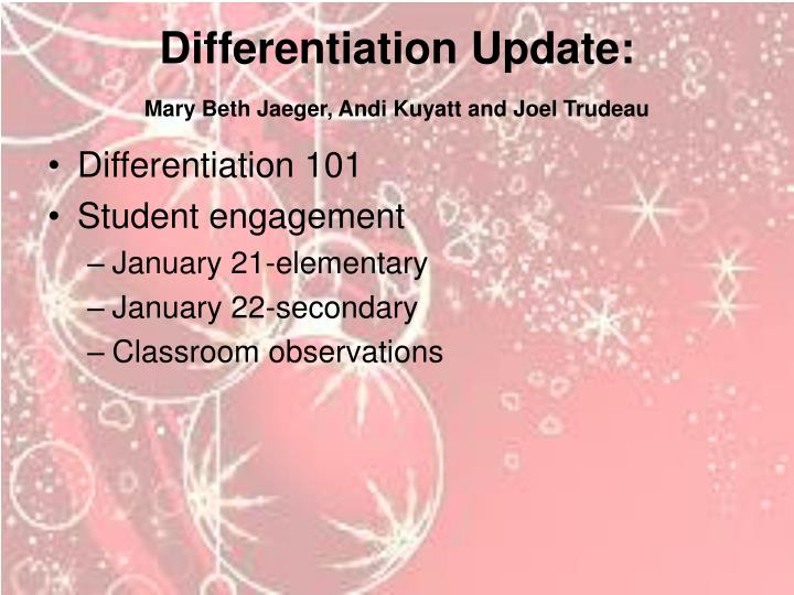 Differentiation Update: