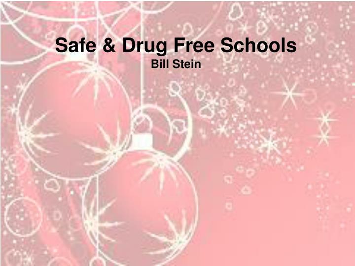 Safe & Drug Free Schools