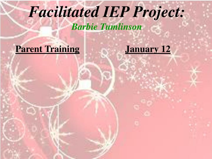 Facilitated IEP Project: